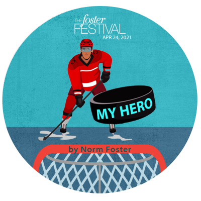 My Hero by Norm Foster
